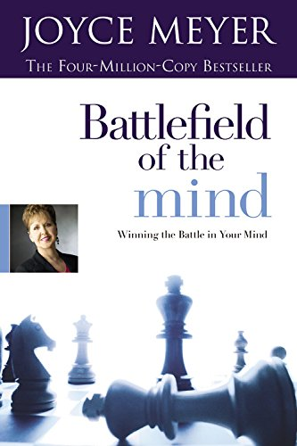 9780446617420: Battlefield Of The Mind: Winning the Battle in Your Mind