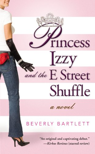 9780446617468: Princess Izzy and the E Street Shuffle