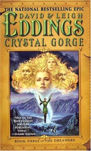 9780446617758: Crystal Gorge: Book Three of The Dreamers