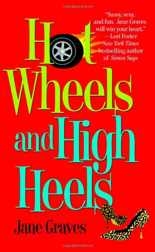 9780446617864: Hot Wheels And High Heels