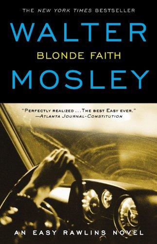 9780446617901: Blonde Faith: An Easy Rawlins Novel