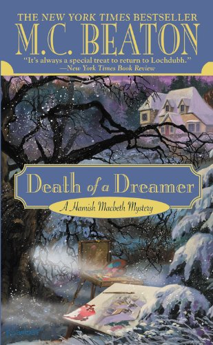 Death of a Dreamer (Hamish Macbeth Mysteries,: Beaton, M. C.