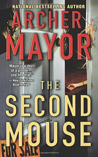 The Second Mouse (Joe Gunther) 9780446618144 Intriguing plots, complex characters, and a landscape come to life are mainstays of Archer Mayor's New England thrillers. With a gift fo