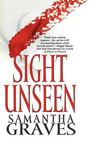 Sight Unseen: Graves, Samantha