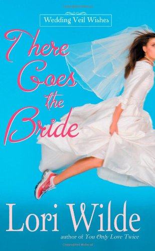 9780446618458: There Goes the Bride