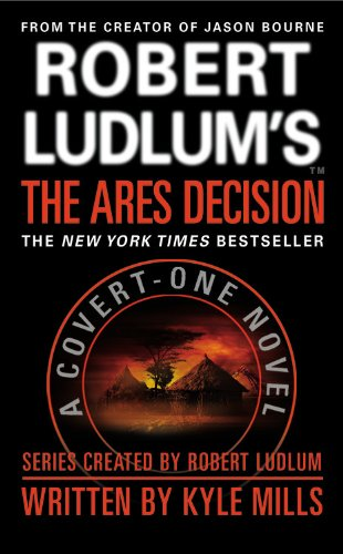 9780446618786: Robert Ludlum's The Ares Decision (Covert-One series)
