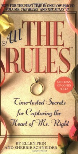 9780446618793: All the Rules: Time-Tested Secrets for Capturing the Heart of Mr. Right