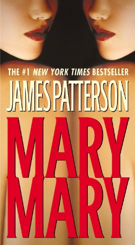 9780446619035: Mary, Mary (Alex Cross Novels)
