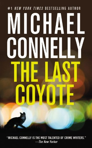 9780446619073: The Last Coyote (A Harry Bosch Novel)