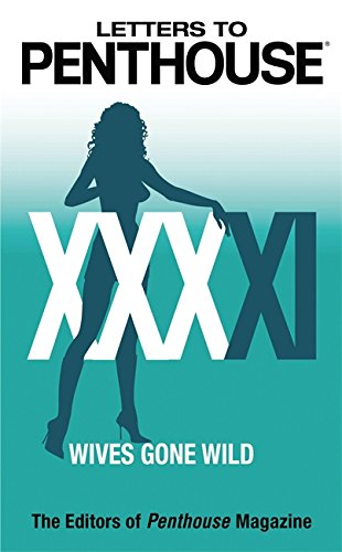 9780446619394: Letters to Penthouse XXXXI: Wives Gone Wild