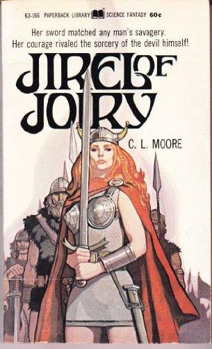Jirel of Joiry: C. L. Moore