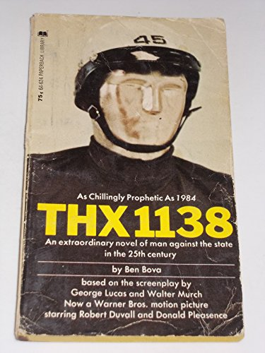 9780446646246: THX 1138: Novel Based on Movie Script