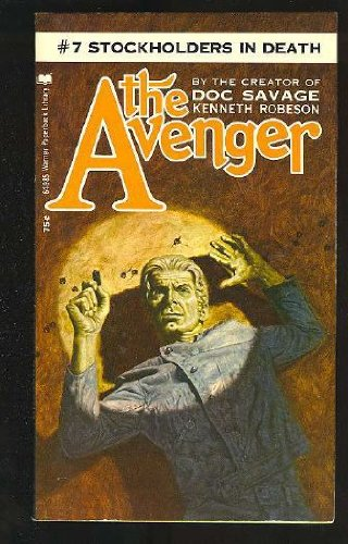Stockholders in Death (The Avenger #7) (0446649856) by Kenneth Robeson