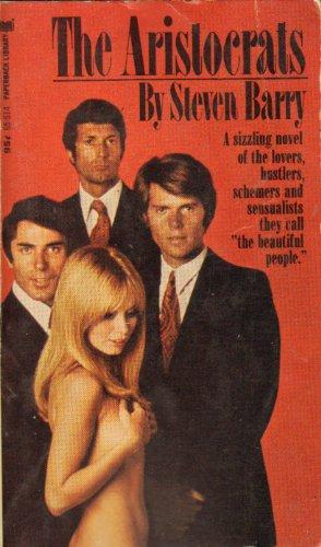 The aristocrats [Jan 01, 1972] Barry, Steven: Barry, Steven