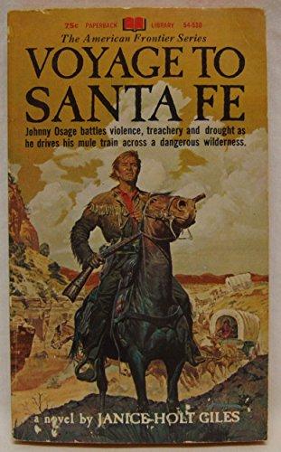 9780446658751: Voyage to Santa Fe