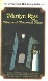 9780446659161: Mistress of Moorwood Manor (PBL Original Gothic, 65-916)