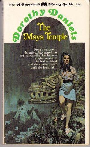 The Maya Temple: Dorothy Daniels