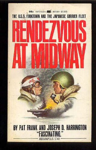 9780446659307: Rendezvous at Midway: U.S.S. Yorktown and the Japanese carrier fleet (Paperback Library)