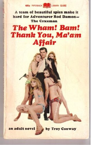 9780446659529: The Wham! Bam! Thank You, Ma'am Affair