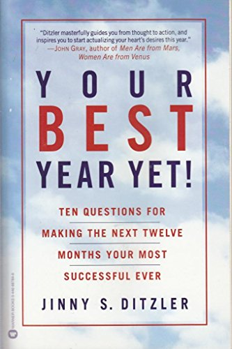 9780446667845: Your Best Year Yet!: Ten Questions for Making the Next Twelve Months Your Most Successful Ever