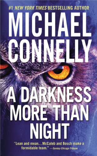 9780446667906: A Darkness More Than Night (A Harry Bosch Novel)