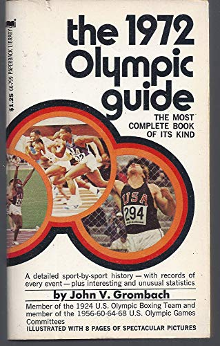 The 1972 Olympic guide: Grombach, John V