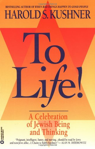 9780446670029: To Life: A Celebration of Jewish Being and Thinking