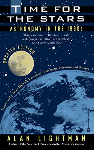 9780446670241: Time for the Stars: Astronomy in the 1990s