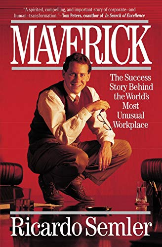 9780446670555: Maverick: The Success Story Behind the World's Most Unusual Workplace