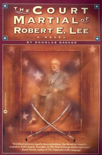 9780446670562: The Court Martial of Robert E. Lee