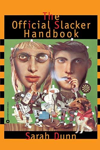 Official Slacker Handbook: Dunn, Sarah