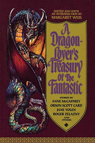 9780446670630: A Dragon-Lover's Treasury of the Fantastic