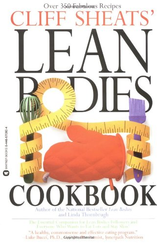 9780446670807: Cliff Sheats' Lean Bodies Cookbook: A Cooking Companion to Cliff Sheats' Lean Bodies