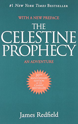 The Celestine Prophecy: An Adventure.: REDFIELD, JAMES.