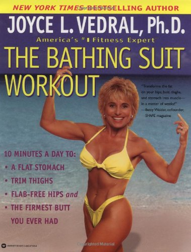 The Bathing Suit Workout: Vedral, Joyce L.