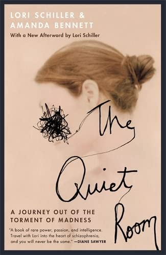 9780446671330: The Quiet Room: A Journey Out of the Torment of Madness