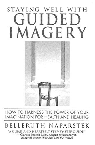 9780446671347: Staying Well With Guided Imagery