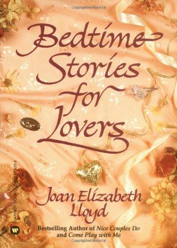 Bedtime Stories for Lovers: Lloyd, Joan Elizabeth