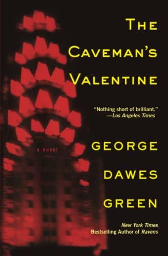 The Caveman's Valentine: Green, George Dawes