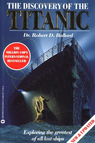 9780446671743: The Discovery of the Titanic