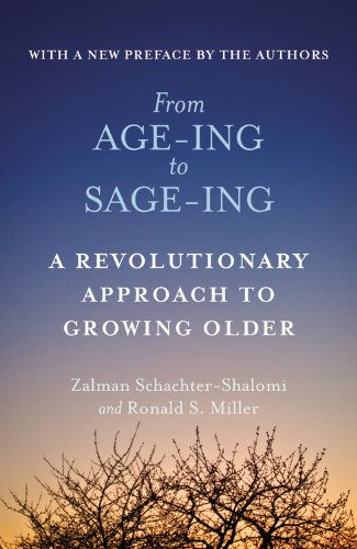 9780446671774: From Age-ing to Sage-ing: A Revolutionary Approach to Growing Older