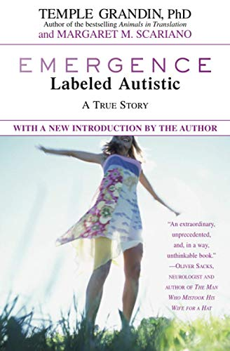 Emergence: Labeled Autistic (0446671827) by Margaret M. Scariano; Temple Grandin