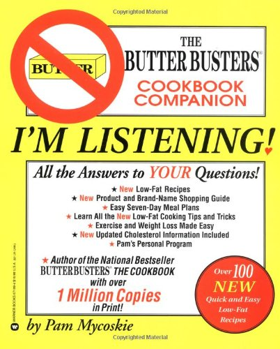 9780446671897: I'm Listening: The Butter Busters Cookbook Companion