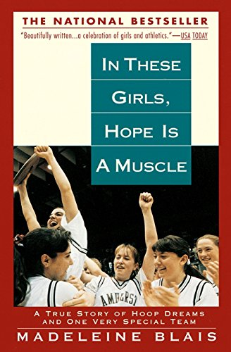 In These Girls, Hope is a Muscle: Blais, Madeleine