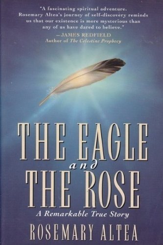 9780446672139: The Eagle and the Rose: A Remarkable True Story