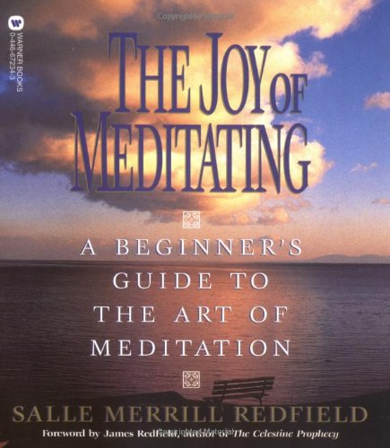 9780446672344: The Joy of Meditating: A Beginner's Guide to the Art of Meditation