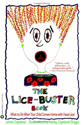 The Lice-Buster Book : What to Do: Lennie Copeland; Ashley