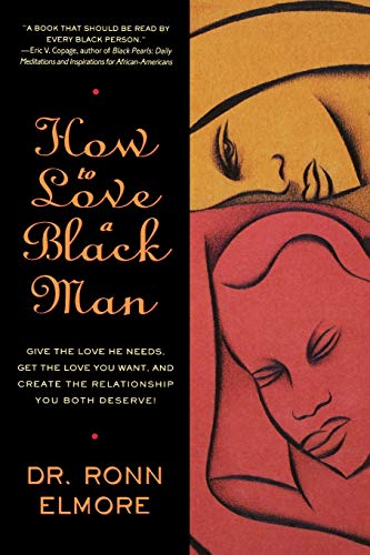 9780446672597: How to Love a Black Man