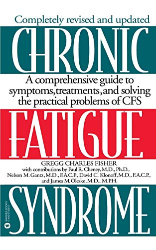 Chronic Fatigue Syndrome: A Comprehensive Guide to: Gregg Charles Fisher,