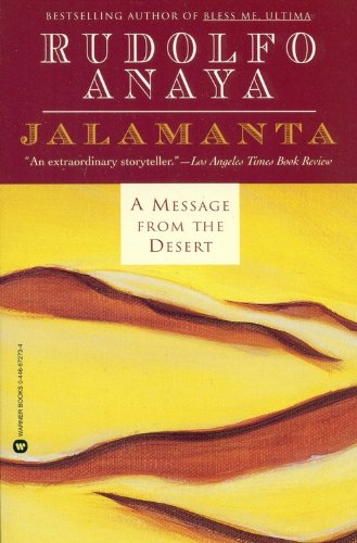 Jalamanta: A Message from the Desert: Anaya, Rudolfo